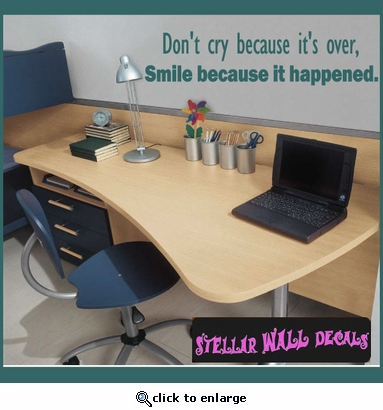 Don�t cry because its over, smile because it happened Sports Vinyl Wall Decal Sticker Mural Quotes Words SP006DontcryV SWD
