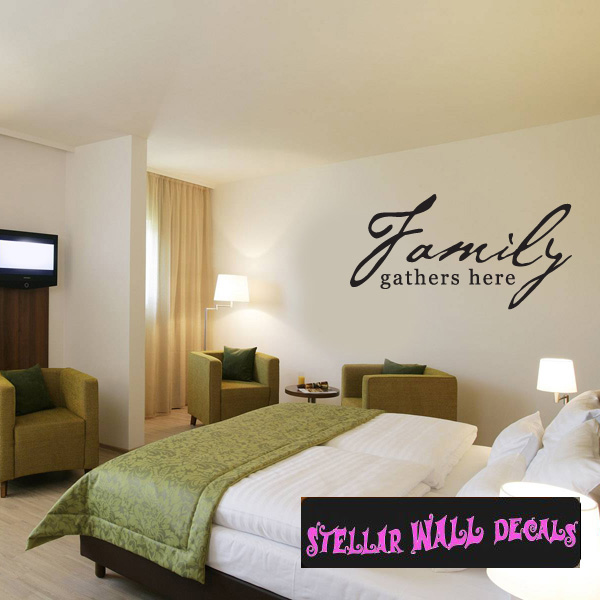 Family Gathers Here Family and Friends Wall Decals Wall Quotes