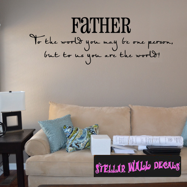 Fathers Day Decals | Wall Decals | Home Decor | Wall Quotes |  StellarWallDecals.com