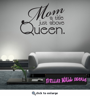 Mom a title just above Queen Family and Friends Wall Decals - Wall Quotes - Wall Murals FA024MomatitleI SWD & Mom a title just above Queen Family and Friends Wall Decals - Wall ...