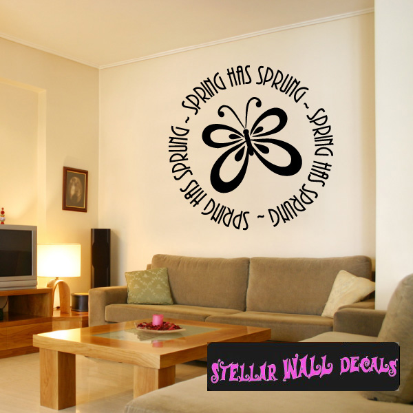 Spring has sprung butterfly Spring Holiday Wall Decals Wall Quotes