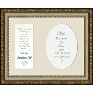 A Pet Memorial Poem Remember Me Photo Frame (7X9) gives you comfort on the loss of your best friend. Remembrance and thought of your companion is a help to keep the memory with a Heartfelt message.