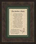 "Broken Chain Sympathy Poem Framed Gift 8.5"" X 10.5"""