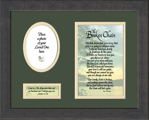 Broken Chain Poem Framed (8X10) Bereavement Gift Scripture Encouragement, Comfort, Condolence in Memorial and Sympathy.
