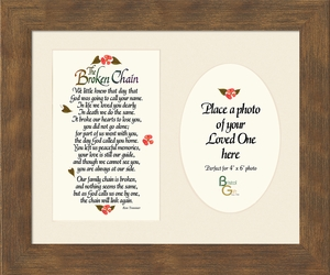 Broken Chain Sympathy Poem Photo Framed (8X10) Gift for Memorial, Encouragement and Comfort in Time of Bereavement
