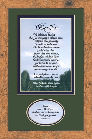 "Broken Chain Sympathy Poem with Verse 8"" X 12"""
