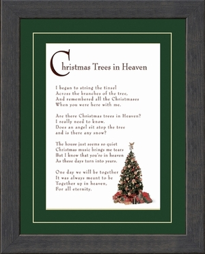 Christmas Trees In Heaven Christian Memorial Bereavement Poem Frame 8X10 Gift in Remembrance With words of Encouragement