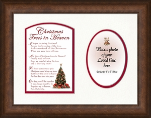 Christmas Trees In Heaven Christian Memorial Bereavement Poem Frame 9X12 Gift in Remembrance With words of Encouragement