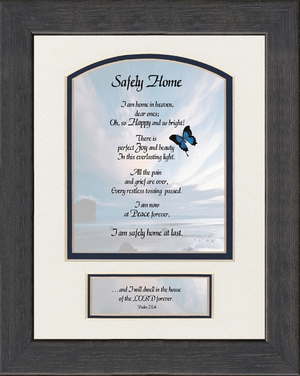 Safely Home Sympathy Poem Frame (6X9) Scripture Gift for Memorial, Encouragement and Comfort in the Time of Bereavement