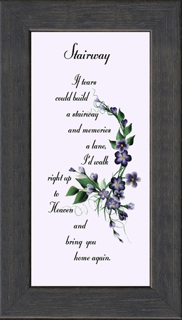 Stairway To Heaven Sympathy Poem Frame (3.5X7) Gift for Memorial, Encouragement and Comfort in the Time of Bereavement