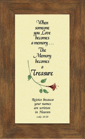 Memory a Treasure Sympathy Poem Frame (3.5X7) Scripture Gift for Memorial, Encouragement and Comfort in the Time of Bereavement