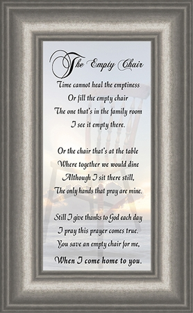 The Empty Chair Memorial Bereavement Poem Frame (3.5X7) Gift in Remembrance With words of Encouragement