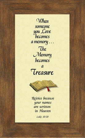 Memory a Treasure Sympathy Poem Frame (3.5X7) Gift for Memorial, Encouragement and Comfort in the Time of Bereavement
