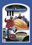 How to Grow World Class Giant Pumpkins III