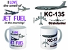 KC-135R - I Love the Smell of Jet Fuel in the Morning Mug