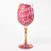 Best Daughter Ever Wine Glass by Lolita�