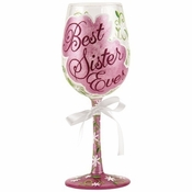 Best Sister Ever Wine Glass by Lolita�