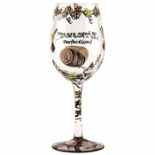 """Like a Fine Wine"" Wine Glass by Lolita�"