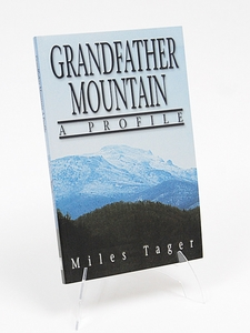 Grandfather Mountain A Profile by Miles Tager