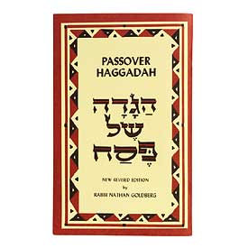 Passover Haggadah: New revised edition by Rabbi Nathan Goldberg