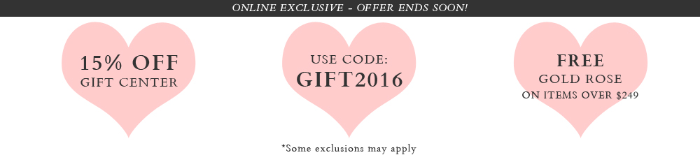 15% OFF Gift Center - Use Code: GIFT2016