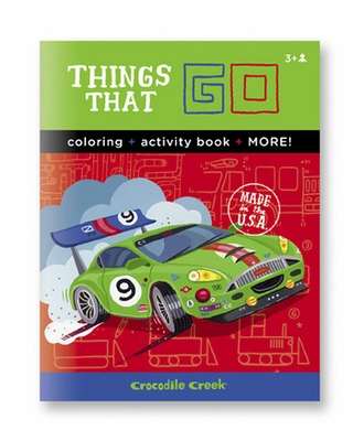 Crocodile Creek <br>Color & Activity Book <br>Things that Go