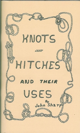 Knots, Hitches And Their Uses