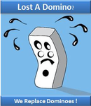 <b>Replacement Domino </b>