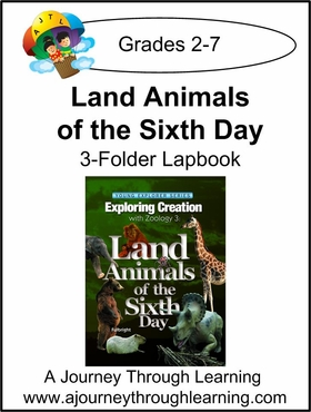 Apologia Zoology 3 Land Animals of the Sixth Day 3-Folder Lapbook