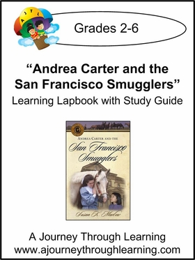 Circle C Adventures-Andrea Carter and the San Fransisco Smugglers Lapbook (book 4)