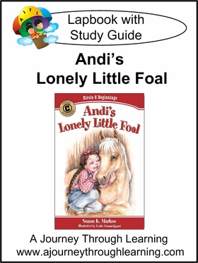Circle C Beginnings- Andi's Lonely Little Foal Lapbook (book 5)