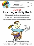 Classical Conversations Cycle 1 Junior Learning Activity Book Weeks 1-24