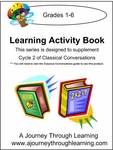 Classical Conversations Cycle 2 Learning Activity Book Weeks 1-24