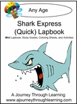 Shark Express (Quick) Lapbook 1.00!