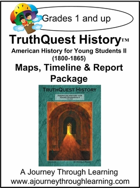 TruthQuest American History for the Young Child II Maps, Timeline and Report Package