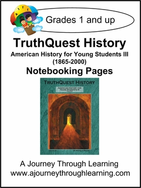 TruthQuest American History for the Young Child III Notebooking Pages