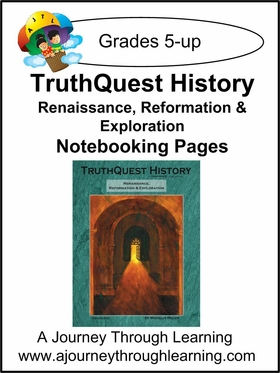 TruthQuest Renaissance/Reformation/Exploration Notebooking Pages