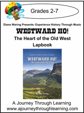 Diana Waring Presents-Westward Ho! The Heart of the Old West Lapbook