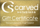 CARVED SOLUTIONS</br> GIFT CERTIFICATES