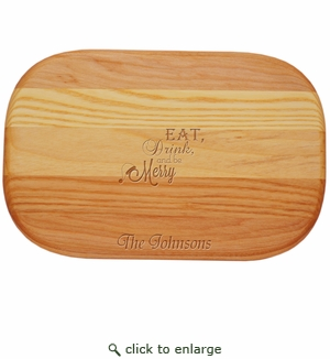 """EVERYDAY BOARD: 10"""" x 7"""" SMALL PERSONALIZED EAT DRINK MERRY"""