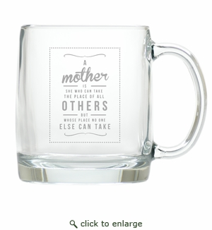 LARGE MUG (GLASS) : A MOTHER'S PLACE