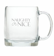 NAUGHTY OR NICE LARGE MUG (GLASS)