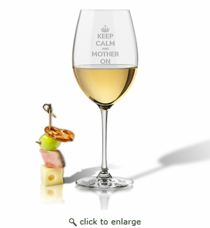 SINGLE WINE STEM – (GLASS) - KEEP CALM and MOTHER ON