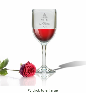 SINGLE  WINE STEM(Unbreakable) - KEEP CALM and MOTHER ON