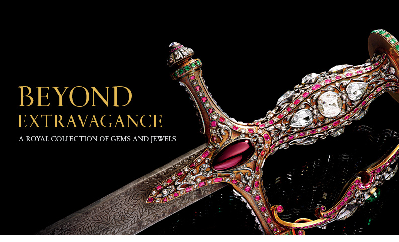 Beyond Extravagance | A Royal Collection of Gems and Jewels