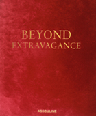 Beyond Extravagance: A Royal Collection of Gems and Jewels (Limited Edition)