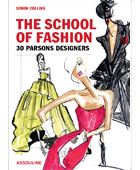 The School of Fashion <br>30 Parsons Designers <br>April 2014
