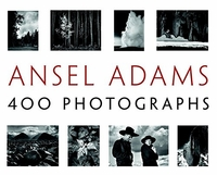 Ansel Adams: 400 Photographs (Hardcover)