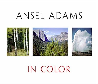 Ansel Adams In Color (Hardcover)