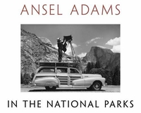 ANSEL ADAMS: IN THE NATIONAL PARKS